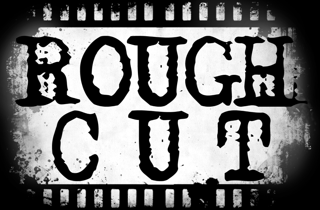 rough-cut