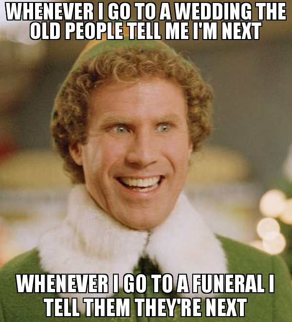9 Funeral Memes That Are Sure To Get A Laugh Out Of Every Funeral