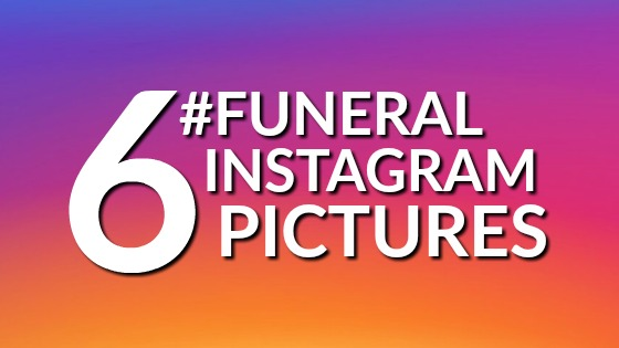 6 #Funeral Instagram Photos