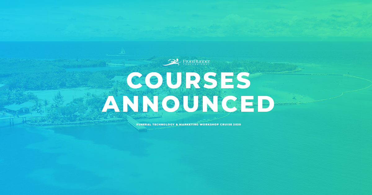 FrontRunner Announces Courses For 2020 Funeral Technology and Marketing Workshop Cruise