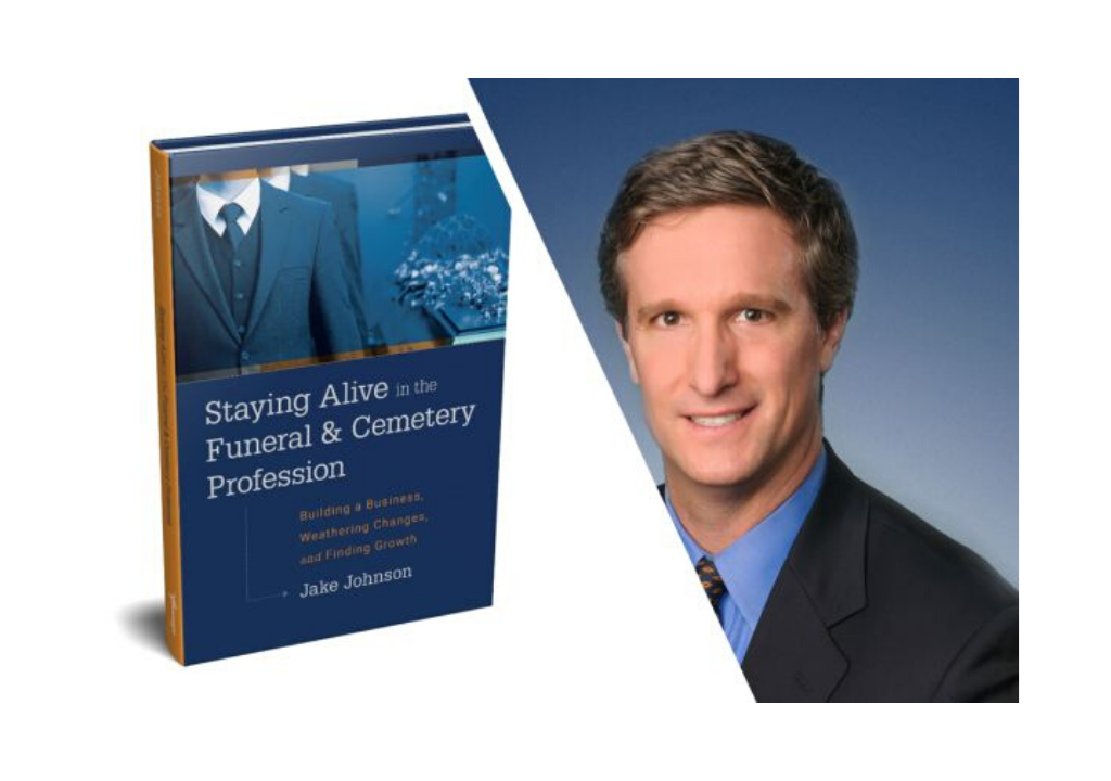 Selected Board Director Jake Johnson Gives Back to the Independent Funeral Service Profession Through Newest Book