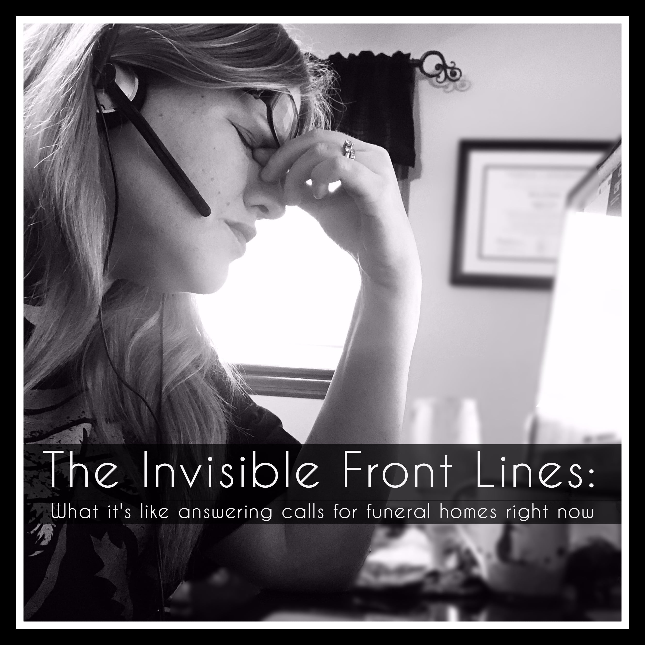 The Invisible Front Lines: What it's like answering calls for funeral homes right now