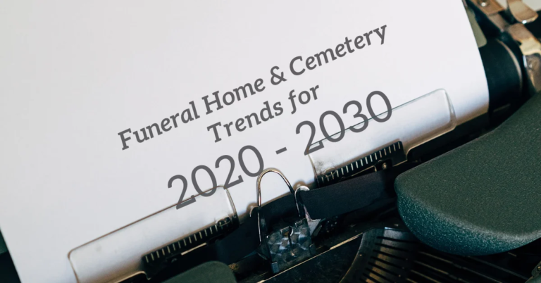Funeral Home & Cemetery Trends 2020-2030