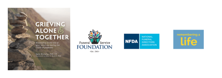 Funeral Service Foundation and NFDA Team up to Offer Free Resource for Families Grieving a Death During the COVID-19 Pandemic