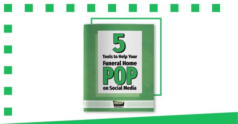 5 Tools to Help Your Funeral Home POP on Social Media Cover Image