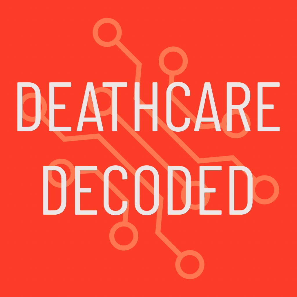 Deathcare Decoded deathcare podcast